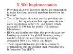 x 500 implementation1