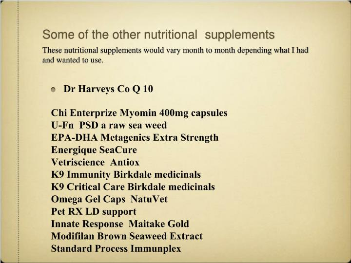 Some of the other nutritional