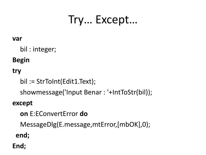 Try… Except…