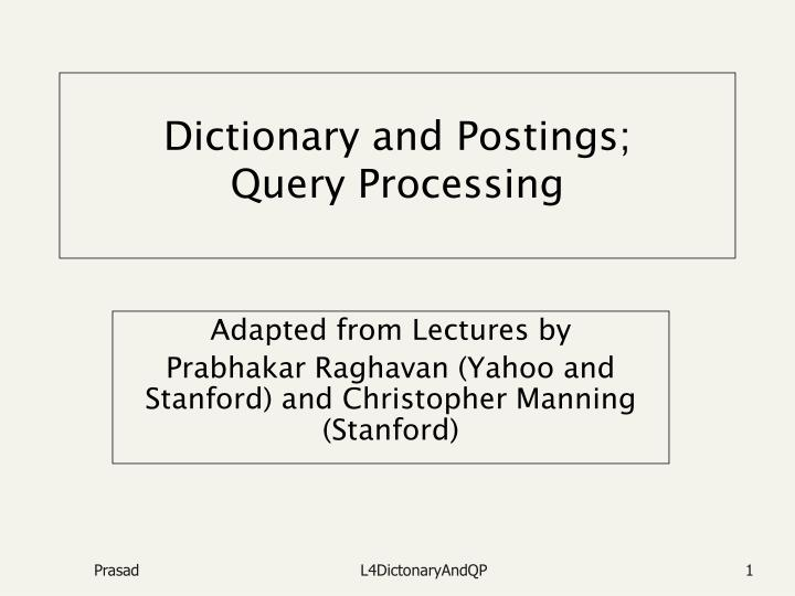 Dictionary and postings query processing