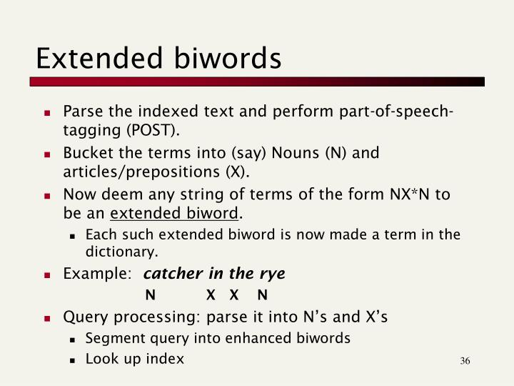 Extended biwords