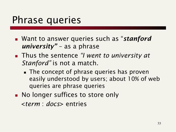 Phrase queries