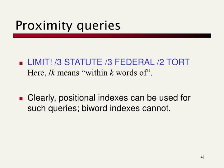 Proximity queries