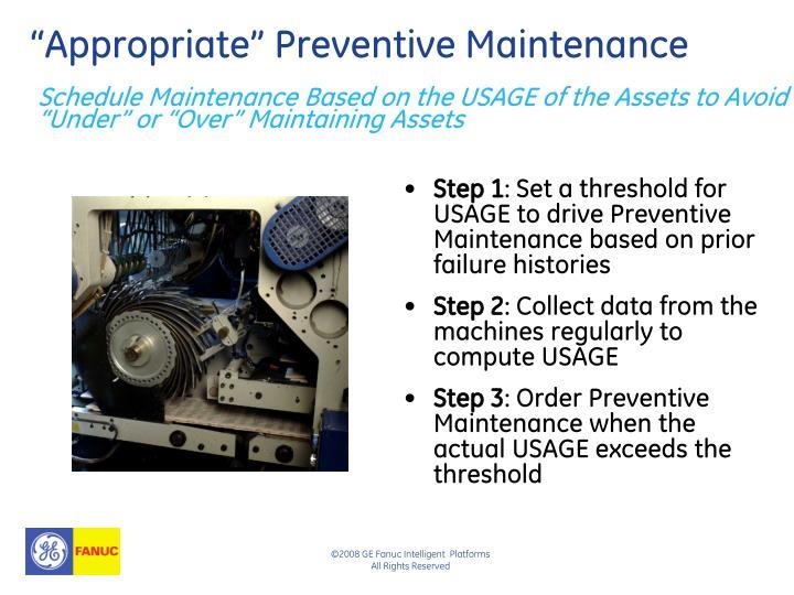 """Appropriate"" Preventive Maintenance"