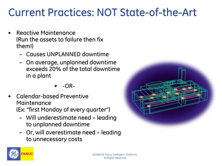 Current practices not state of the art