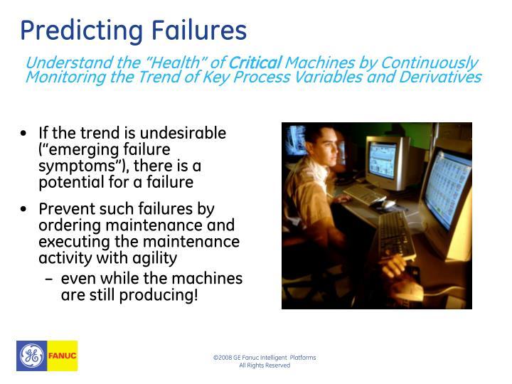 Predicting Failures
