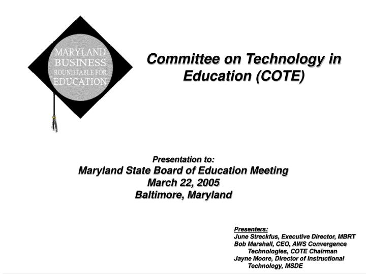 Committee on Technology in Education (COTE)