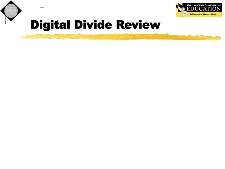 Digital Divide Review