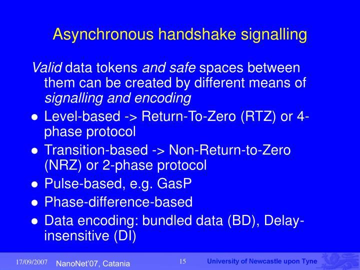 Asynchronous handshake signalling
