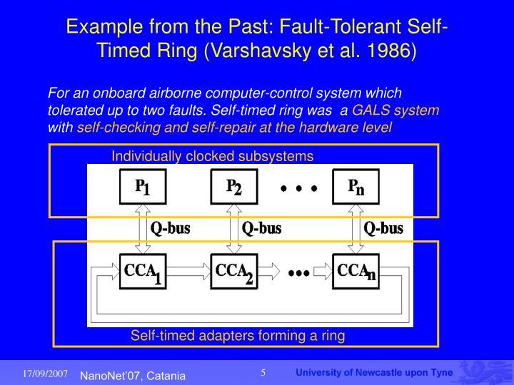 Example from the Past: Fault-Tolerant Self-Timed Ring (Varshavsky et al. 1986)