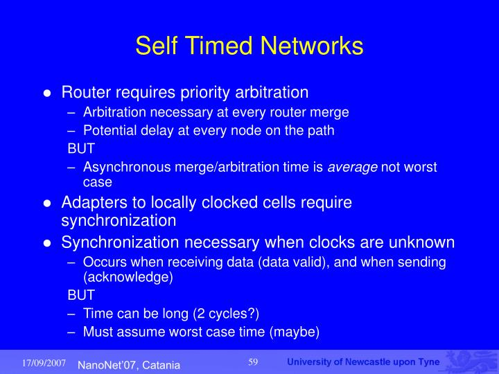 Self Timed Networks