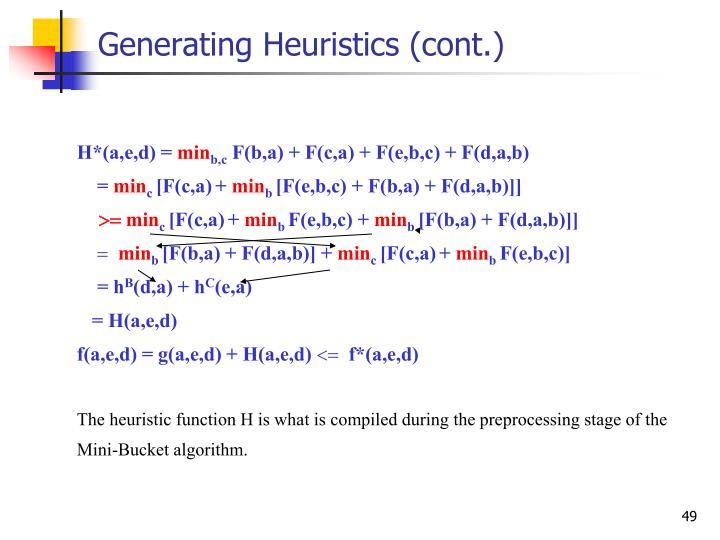 Generating Heuristics (cont.)