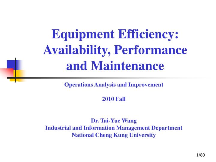 equipment efficiency availability p erformance and m aintenance n.