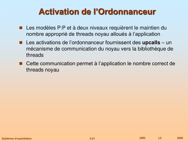 Activation de l'Ordonnanceur