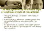 the management by interaction style of working consists of recognizing