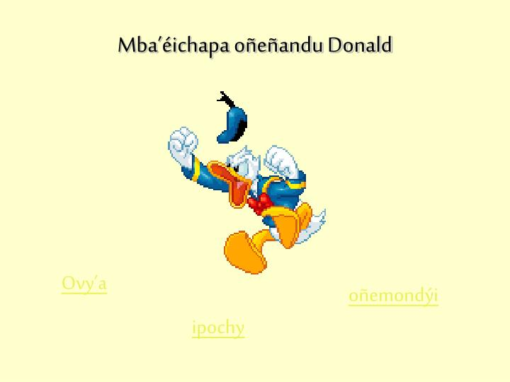 Mba'éichapa oñeñandu Donald