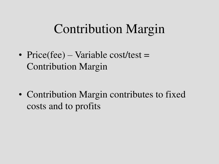 Contribution Margin