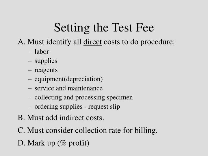 Setting the Test Fee