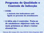programa de qualidade e controle de infec o