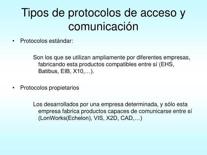 Tipos de protocolos de acceso y comunicación