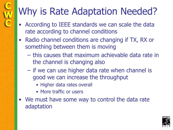 Why is Rate Adaptation Needed?