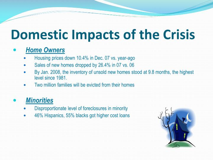 Domestic Impacts of the Crisis