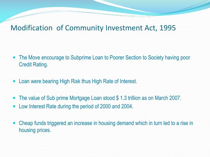 Modification  of Community Investment Act, 1995
