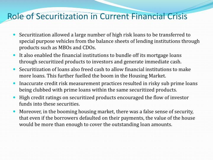 Role of Securitization in Current Financial Crisis