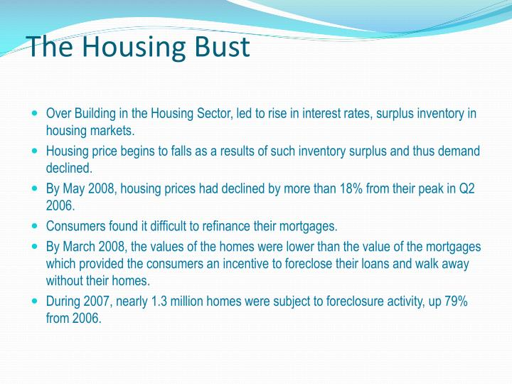 The Housing Bust