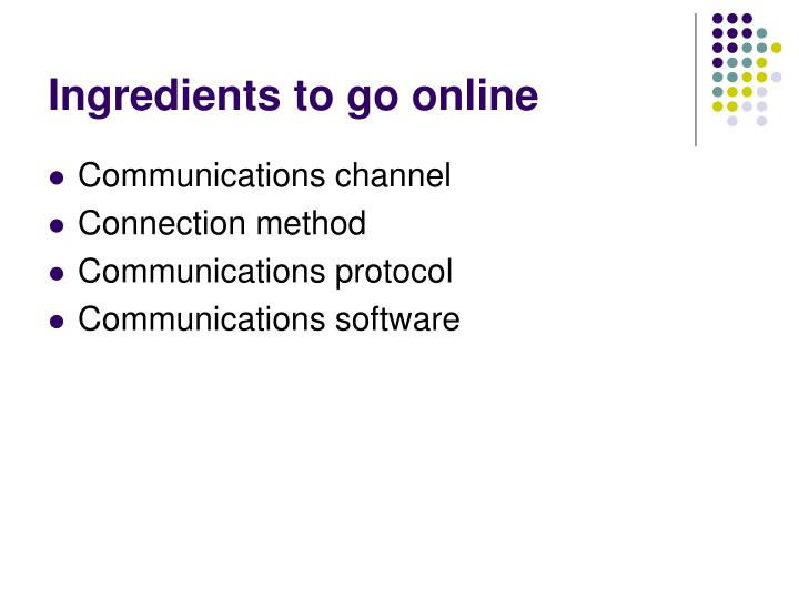 Ingredients to go online