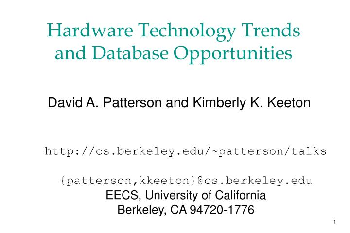 Hardware technology trends and database opportunities