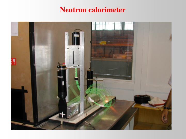 Neutron calorimeter