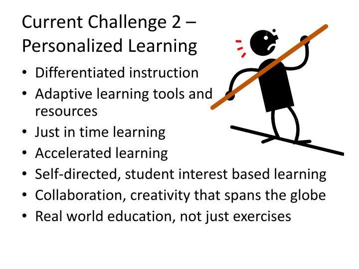 Current Challenge 2 –