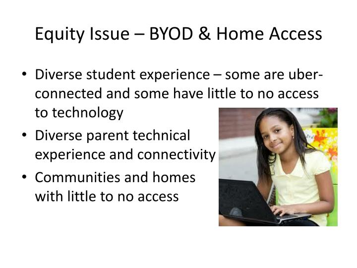 Equity Issue – BYOD & Home Access