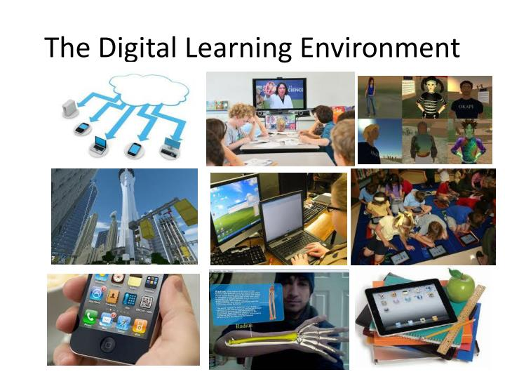 The Digital Learning Environment