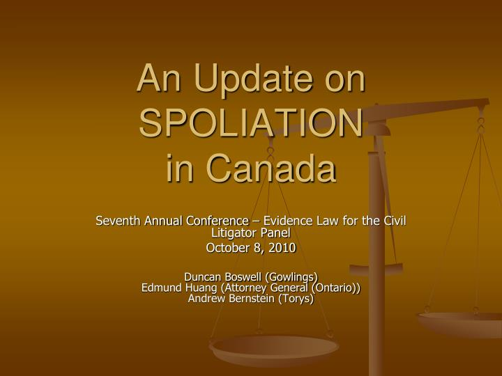 an update on spoliation in canada n.
