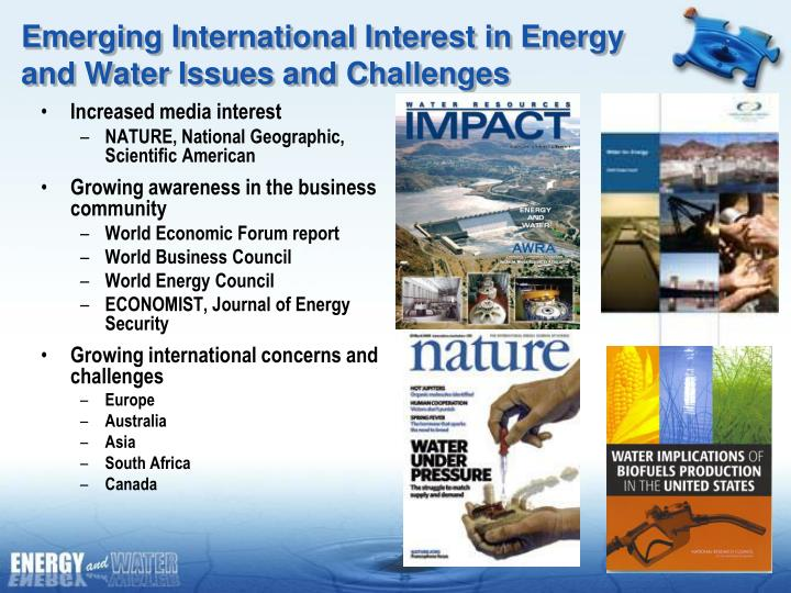 Emerging International Interest in Energy and Water Issues and Challenges