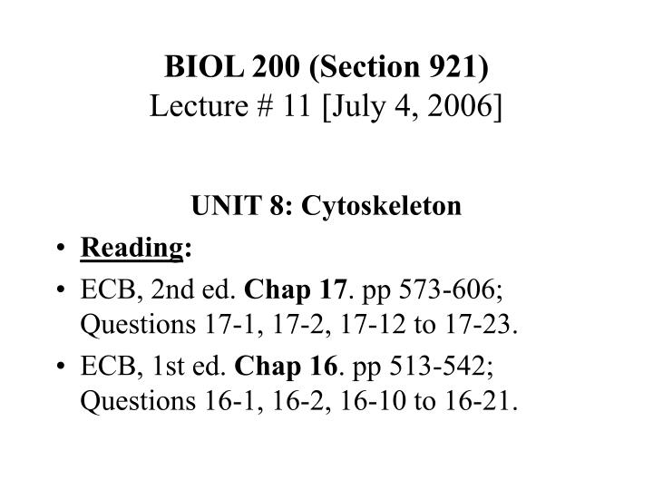 Biol 200 section 921 lecture 11 july 4 2006