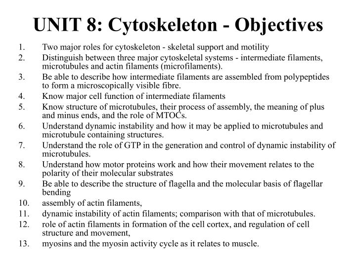 Unit 8 cytoskeleton objectives