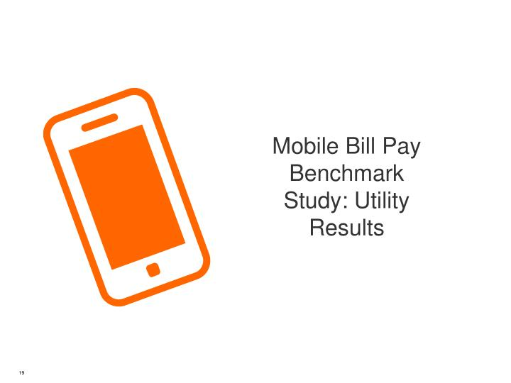Mobile Bill Pay Benchmark Study: Utility Results