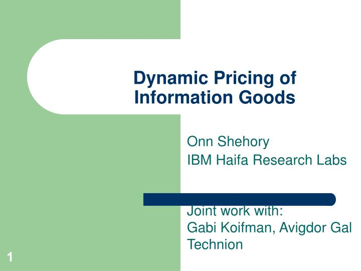 dynamic pricing of information goods n.