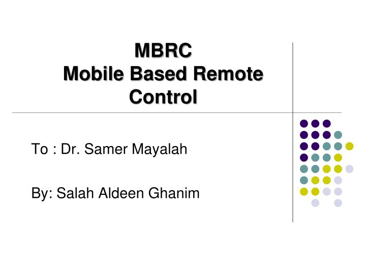 Mbrc mobile based remote control