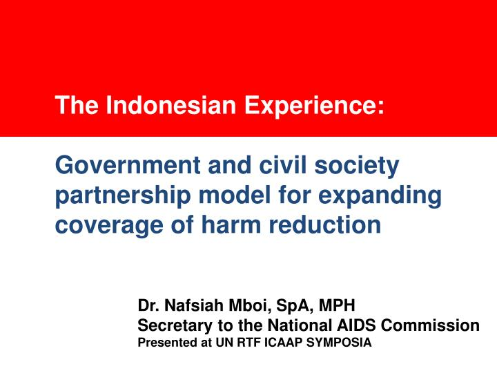 The Indonesian Experience: