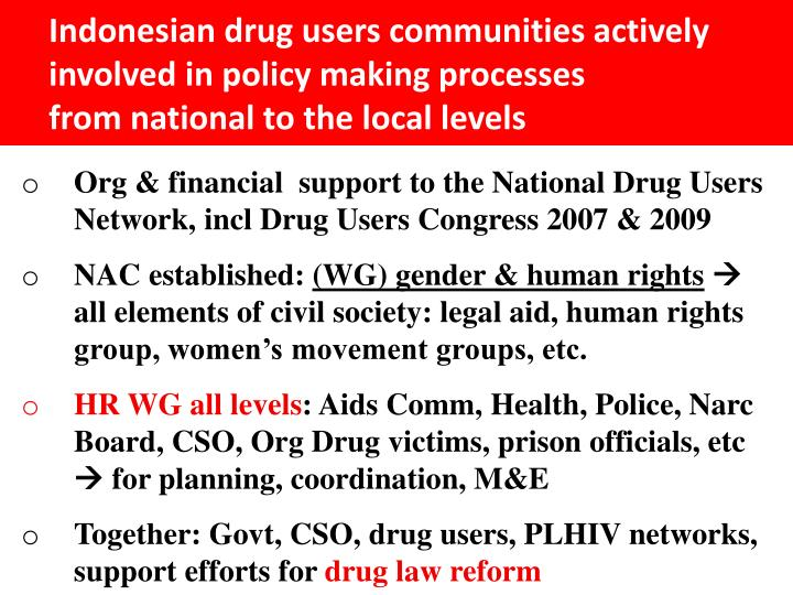 Indonesian drug users communities actively involved in policy making processes