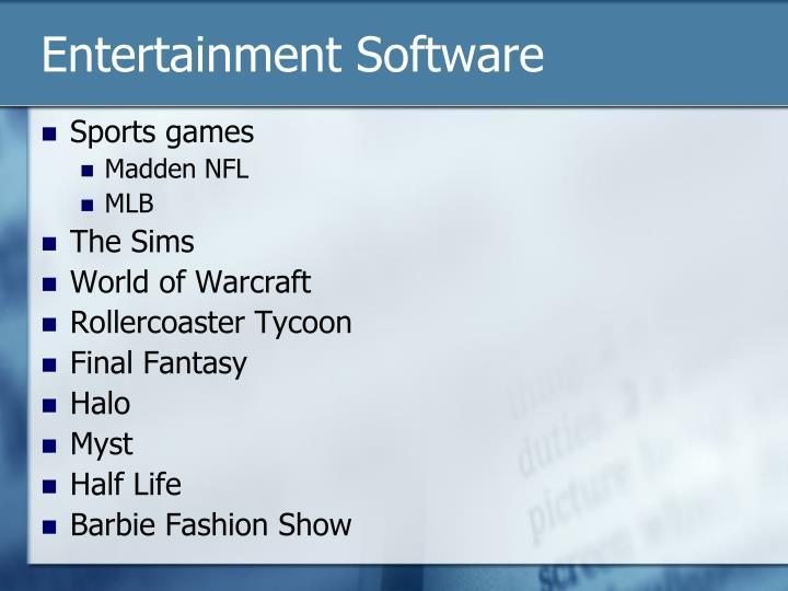 Entertainment Software