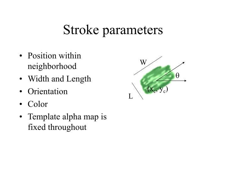 Stroke parameters