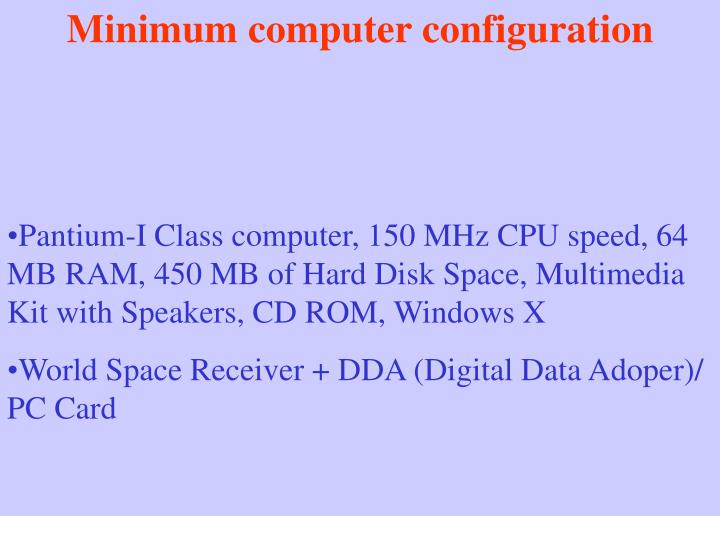 Minimum computer configuration