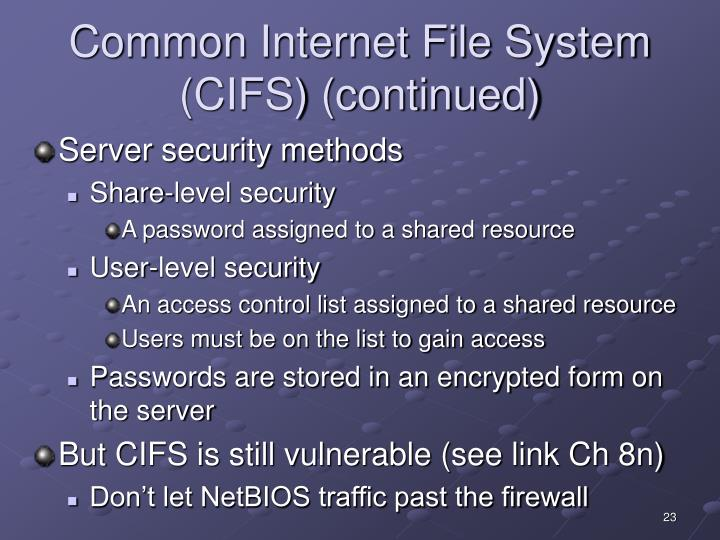 Common Internet File System (CIFS) (continued)