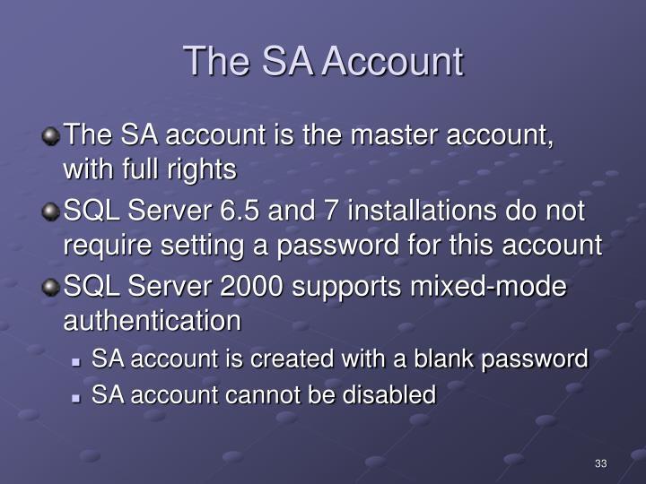 The SA Account
