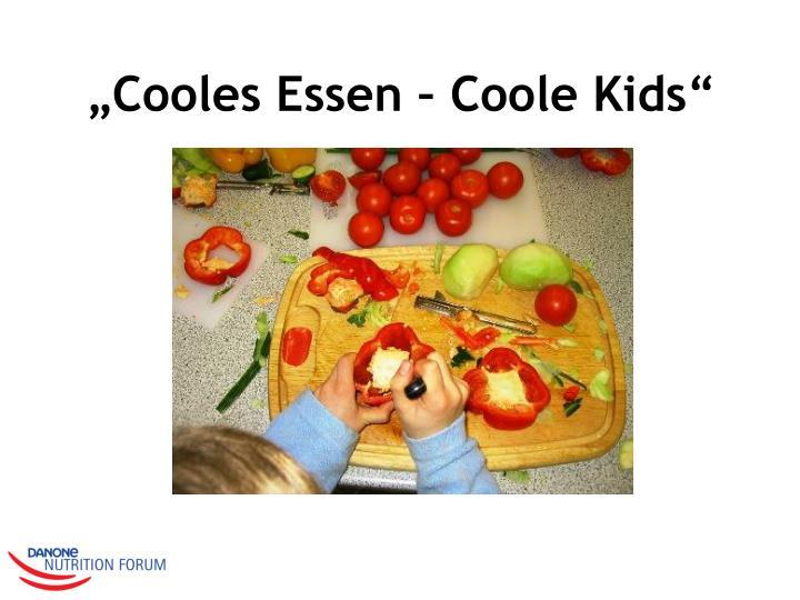 """""""Cooles Essen – Coole Kids"""""""